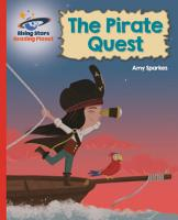 Reading Planet   The Pirate Quest   Red B  Galaxy PDF