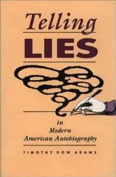 Telling Lies in Modern American Autobiography PDF