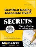 Certified Coding Associate Exam Secrets Study Guide