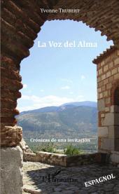 La Voz del Alma: Cronicas de una invitacion -, Volume7