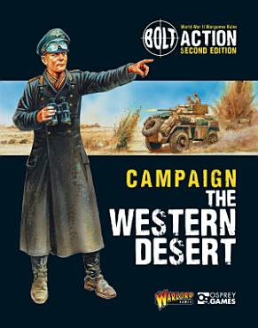 Bolt Action  Campaign  The Western Desert PDF