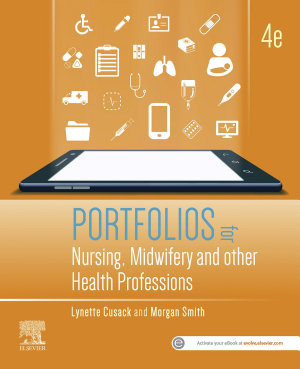 Portfolios for Nursing  Midwifery and other Health Professions  E Book