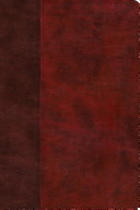 ESV Gospel Transformation Study Bible  Christ in All of Scripture  Grace for All of Life  TruTone  Burgundy Red  Timeless Design  PDF