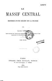 Le Massif central, histoire d'une région de la France