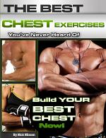 The Best Chest Exercises You've Never Heard of