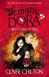 Demonic Dora (Paranormal Comedy Romance)