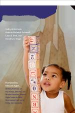 A Mandate for Playful Learning in Preschool