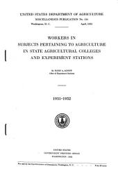 Workers in Subjects Pertaining to Agriculture in State Agricultural Colleges and Experiment Stations, 1931-1932