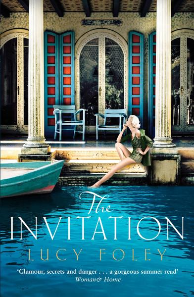 Download The Invitation  Escape with the best summer holiday read of 2017 Book