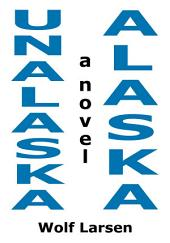 Unalaska, Alaska - The Novel