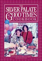 Silver Palate Good Times Cookbook PDF