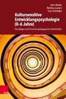 Kultursensitive Entwicklungspsychologie  0   6 Jahre  PDF