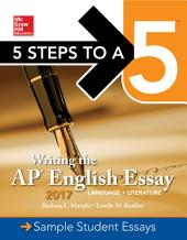 Writing the AP English Essay 2017: Edition 6