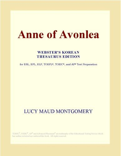 Anne of Avonlea (Webster's Korean Thesaurus Edition)