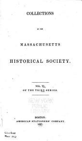 COLLECTIONS OF THE MASSACHUSETTS HISTORICAL SOCIETY.
