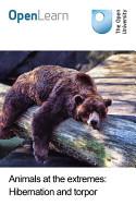 Animals at the extremes  Hibernation and torpor PDF