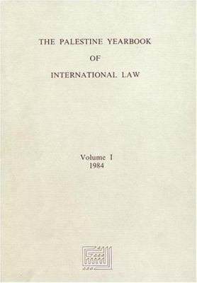 The Palestine Yearbook of International Law 1984