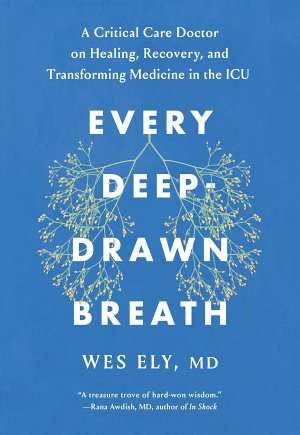 Every Deep Drawn Breath