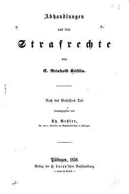 Abhandlungen aus dem Strafrechte PDF