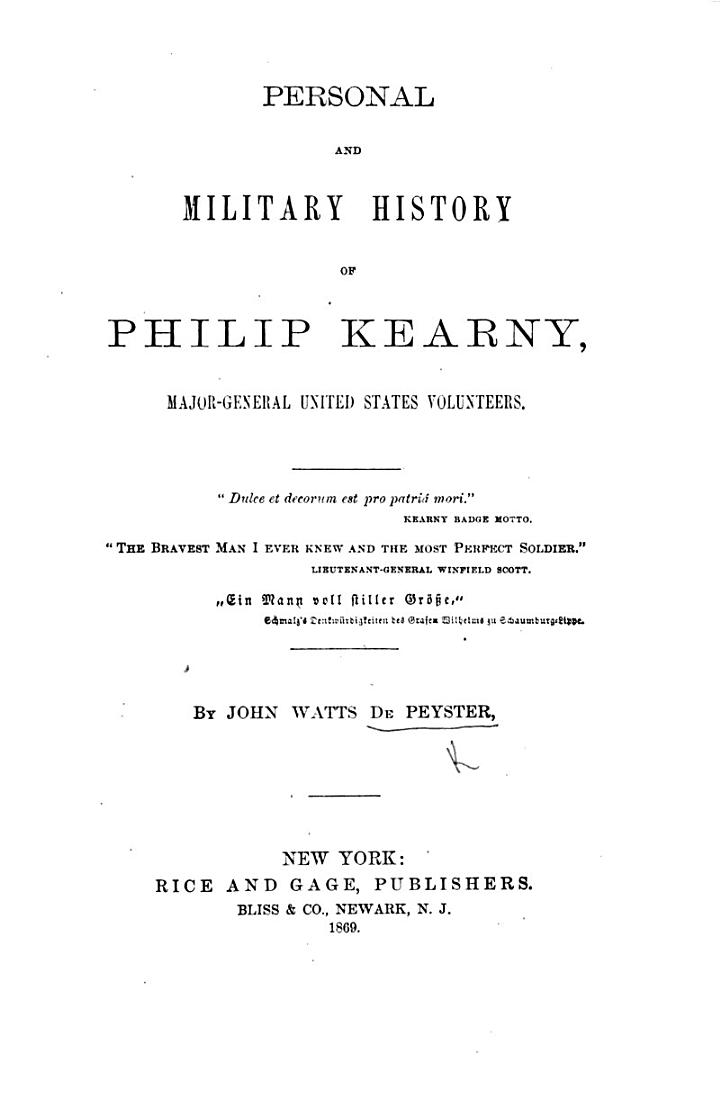 Personal and Military History of Philip Kearny, etc. [With portraits.]