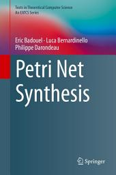 Petri Net Synthesis