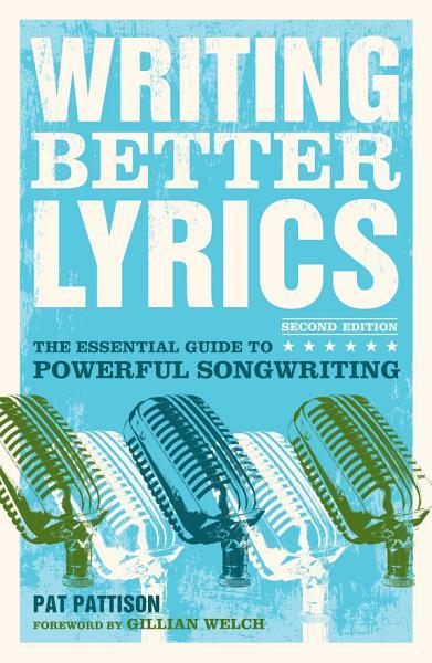 Download Writing Better Lyrics Book