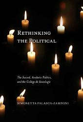 Rethinking the Political: The Sacred, Aesthetic Politics, and the Collège de Sociologie