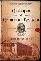Critique of Criminal Reason: A Mystery