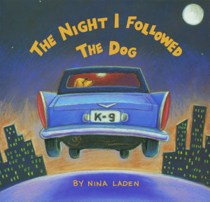 The Night I Followed the Dog Book