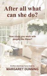 After All What Can She Do  Book PDF