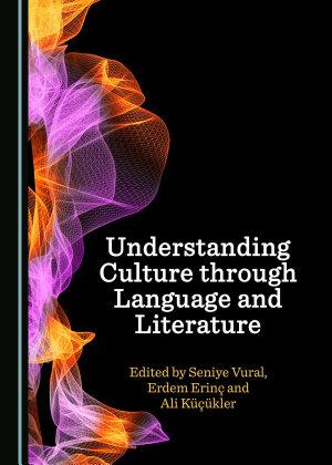 Understanding Culture through Language and Literature PDF