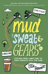 Mud  Sweat and Gears PDF