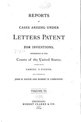 Reports of Cases Arising Upon Letters Patent for Inventions PDF