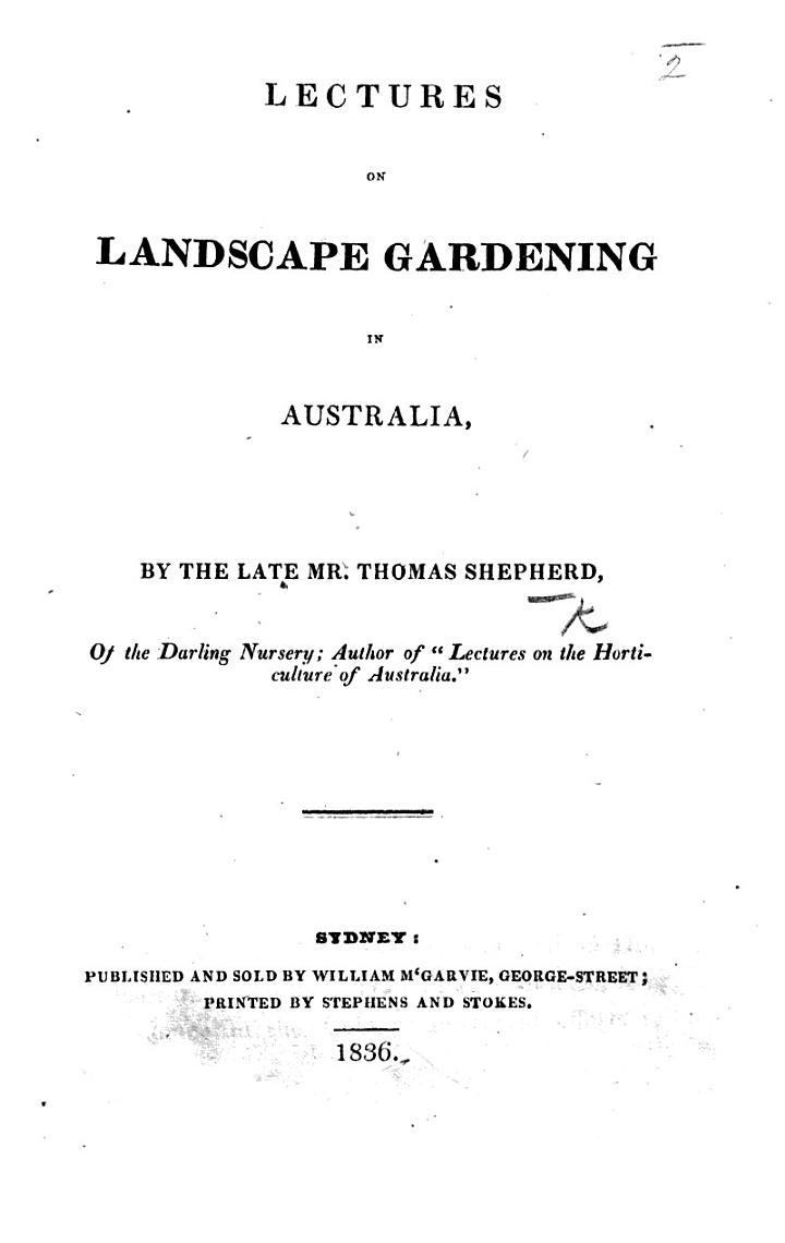 Lectures on Landscape Gardening in Australia. [Edited by J. McGarvie.]