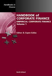 Handbook of Corporate Finance: Empirical Corporate Finance