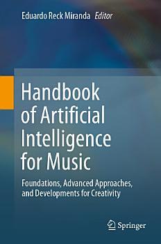 Handbook of Artificial Intelligence for Music PDF