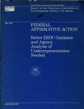 Federal Affirmative Action: Better EEOC Guidance and Agency Analysis of Underrepresentation Needs