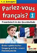 Parlez vous francais    1  2  Schuljahr PDF