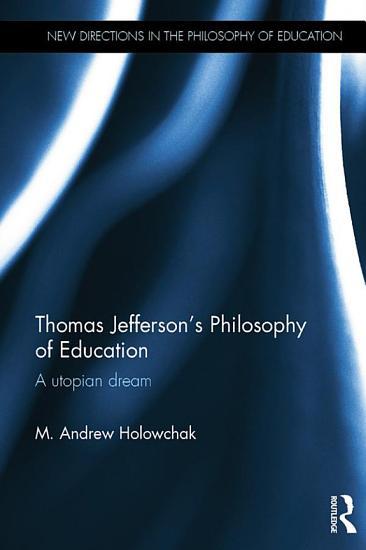 Thomas Jefferson s Philosophy of Education PDF