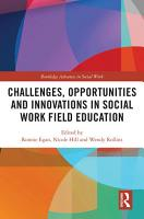 Challenges  Opportunities and Innovations in Social Work Field Education PDF