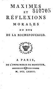 Maximes et réflexions morales du duc de La Rochefoucauld [notice par Suard]