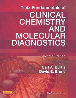 Tietz Fundamentals of Clinical Chemistry and Molecular Diagnostics   E Book PDF