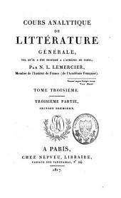 Cours analytique de littérature générale, tel qu'il a été professé à l'Athénée de Paris: Volume3