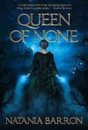 Queen of None