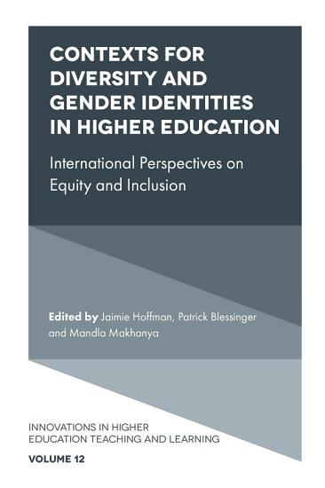 Contexts for Diversity and Gender Identities in Higher Education PDF