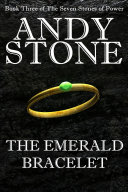 The Emerald Bracelet - Book Three of the Seven Stones of Power