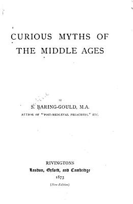 Curious Myths of the Middle Ages PDF