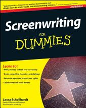 Screenwriting For Dummies: Edition 2