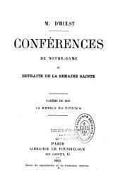 Conférences de Notre-Dame et retraite de la semaine sainte, années 1891 à 1896