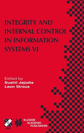 Integrity and Internal Control in Information Systems VI PDF